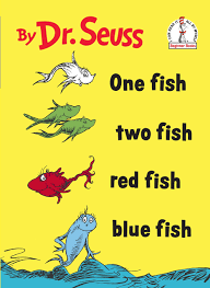 One Fish, Two Fish, Red Fish, Blue Fish dr seuss