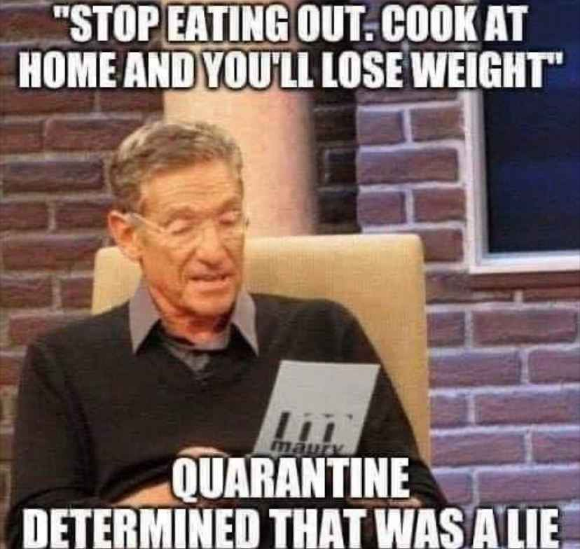 Funny quarantine memes gaining weight during covid