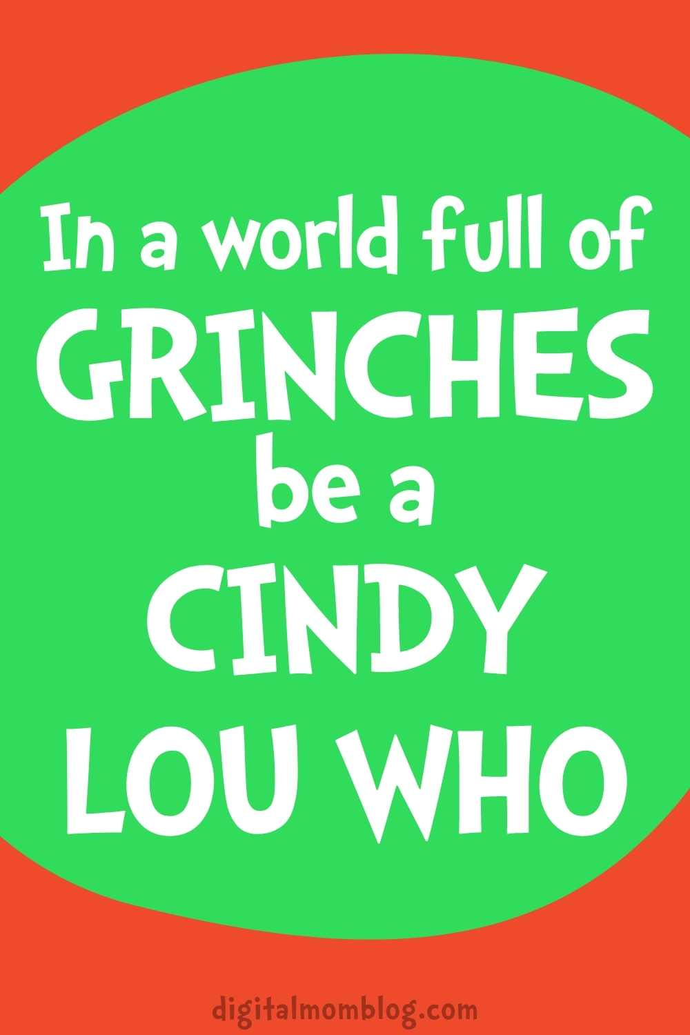 in a world full of grinches be a cindy lou who dr seuss quotes for kids