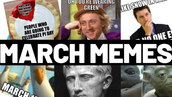 March Memes 2021 – The Laughs You Need for This Month