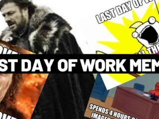 last day at work memes funny