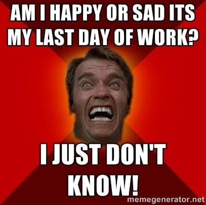 emotional meme about last day of work featuring arnold