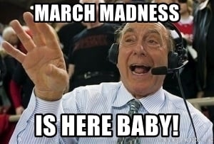 march madness is here meme