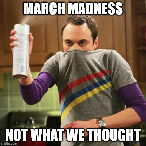 march madness meme not what we thought