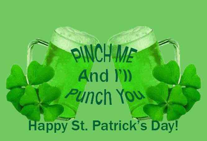 pinch me and i'll punch you funny st patricks day images