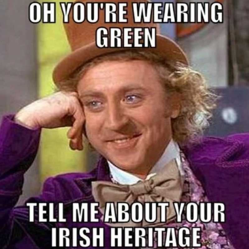 st patricks day meme willy wonka wearing green being irish