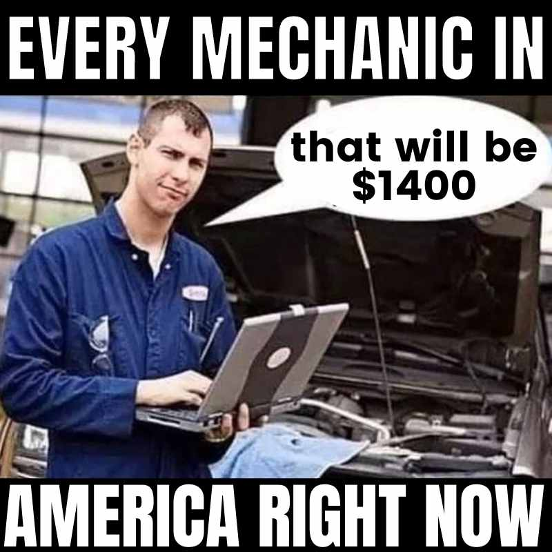 every mechanic in america charging $1400 stimulus check meme
