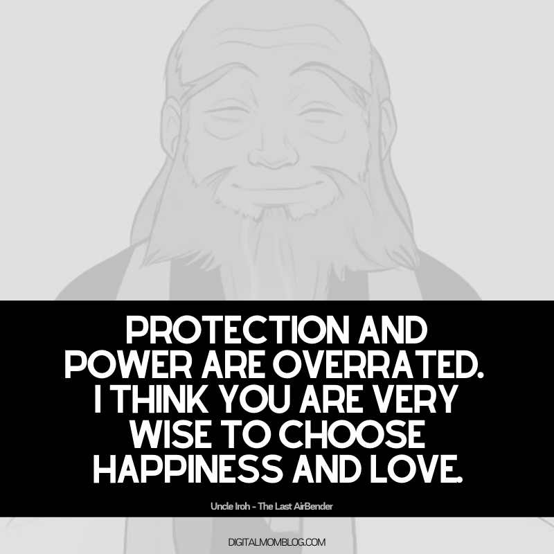 uncle iroh quotes about happiness and love