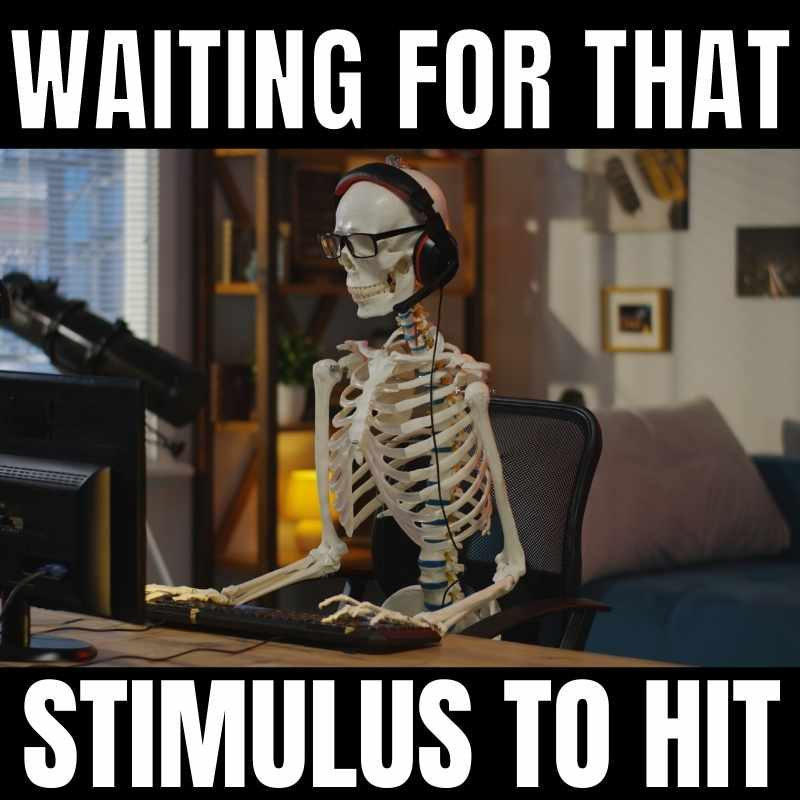 waiting for the stimulus meme skeleton checking bank account for $1400 check deposit
