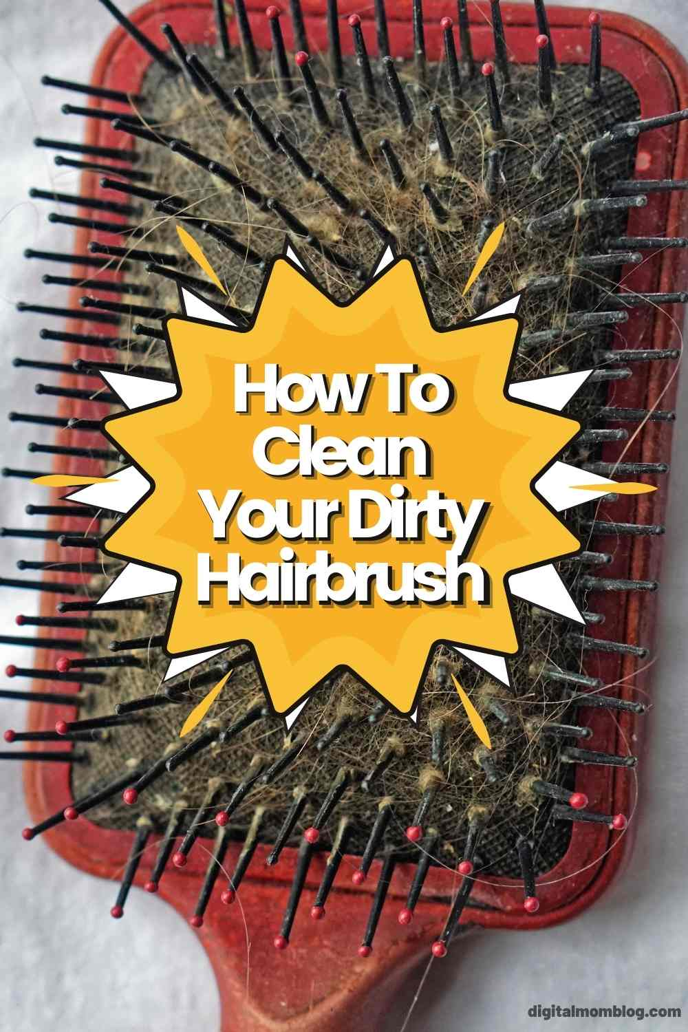 How To Clean Your Dirty Hairbrush