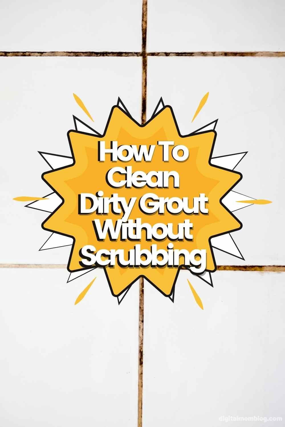 how to clean grout without scrubbing