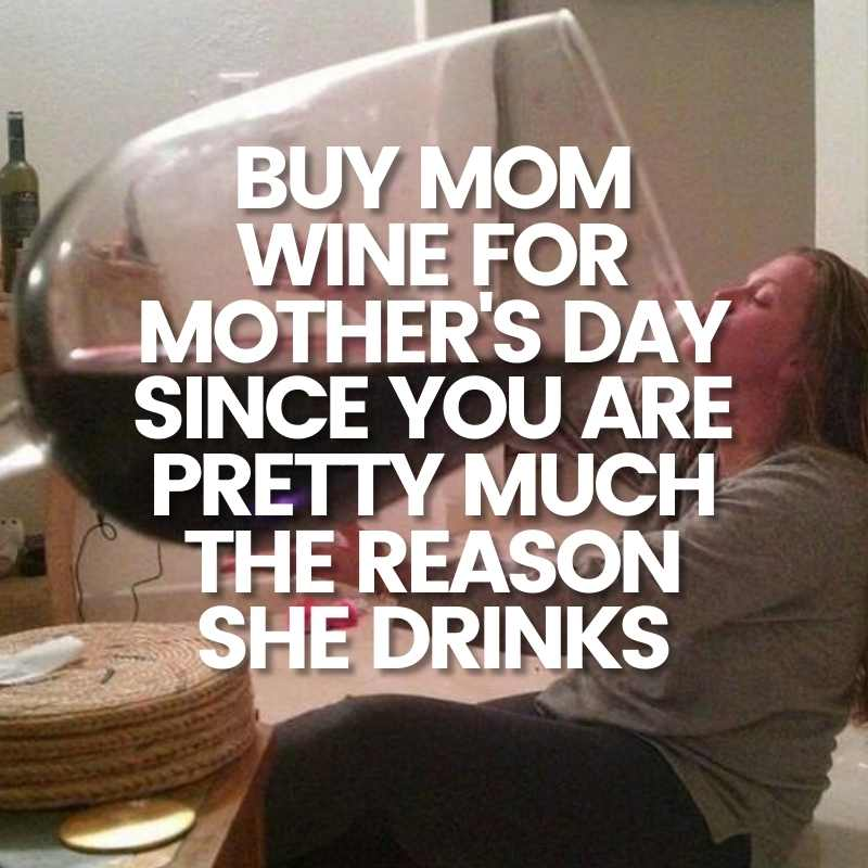 mom drink meme mothers day