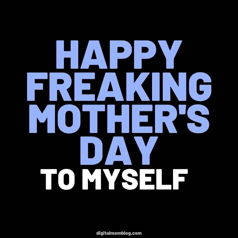 mothers day to myself meme