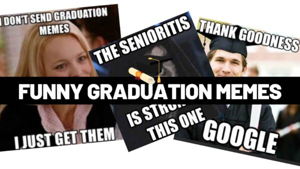 Graduation Memes for the Class of 2021
