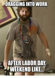 after labor day meme