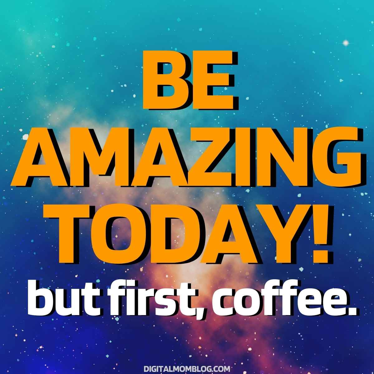 be amazing but first coffee meme