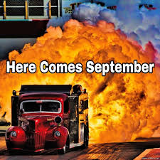 fire here comes september