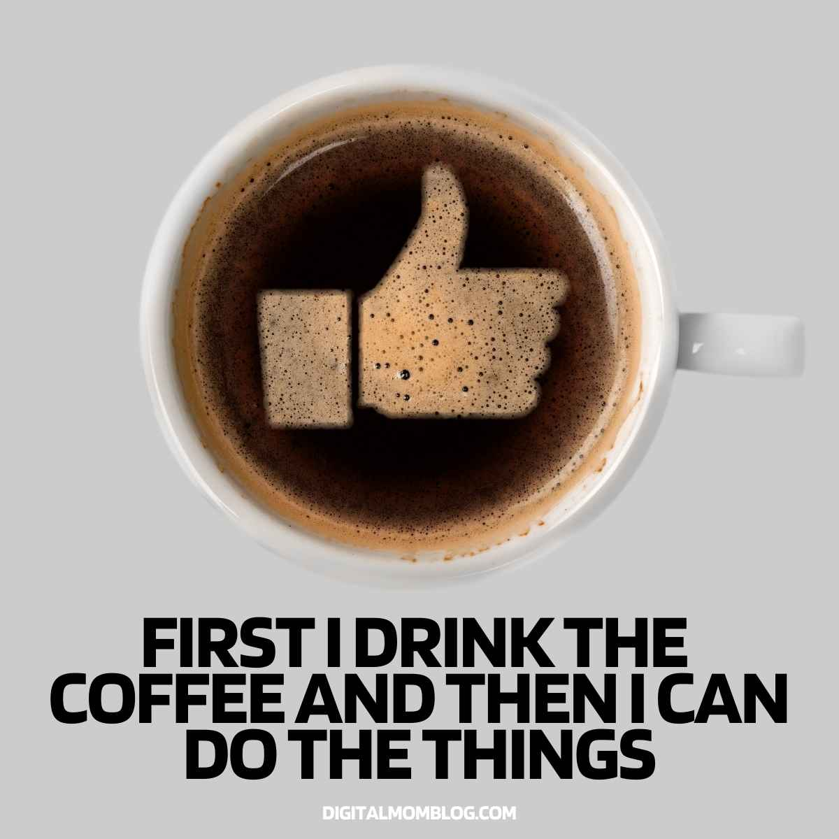 first i drink the coffee then i do the things meme