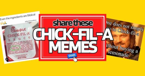 Chick Fil A Memes – God Bless This Chicken & These Memes
