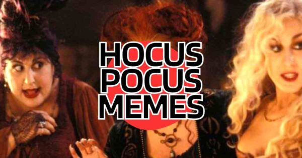 15 Best Hocus Pocus Memes You Need to Share