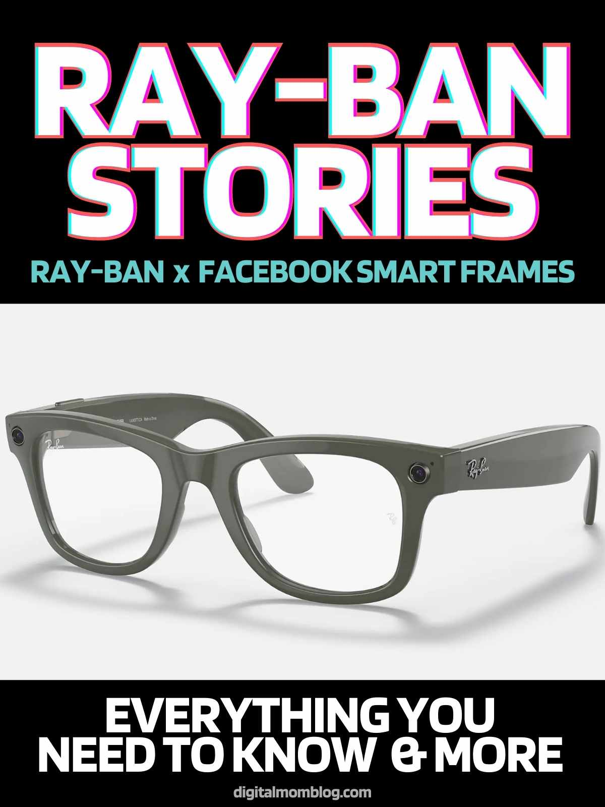 Ray-Ban Stories Review - everything you want to know about the new Facebook x Ray-Ban smart frames and more