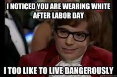 white after labor day austin powers meme
