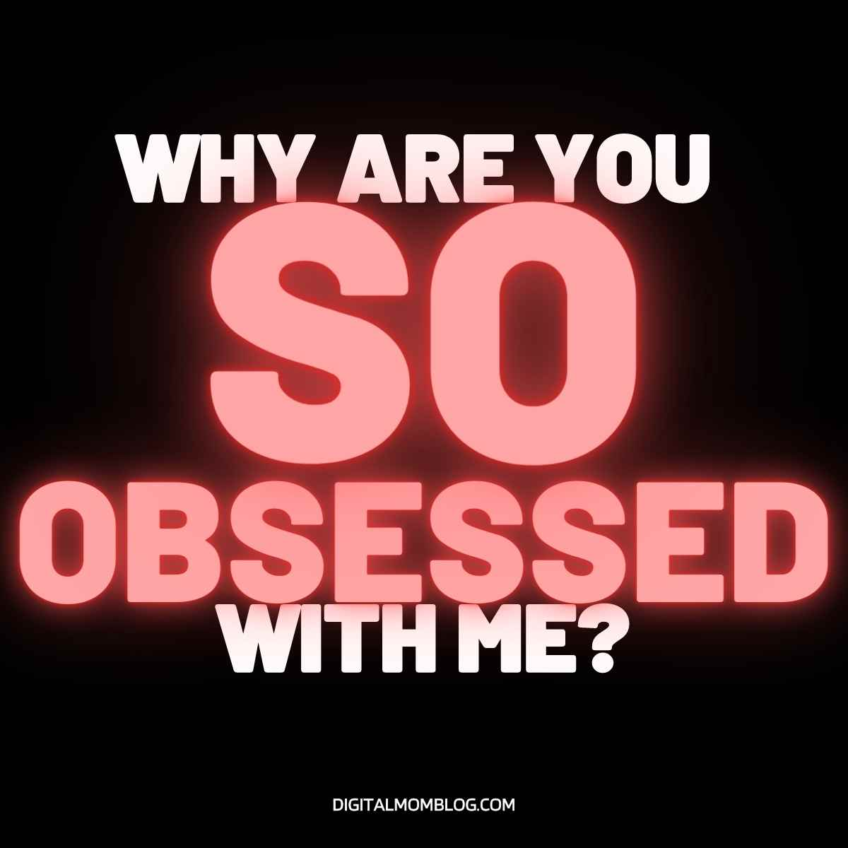 why are you so obsessed with me quote mean girls meme