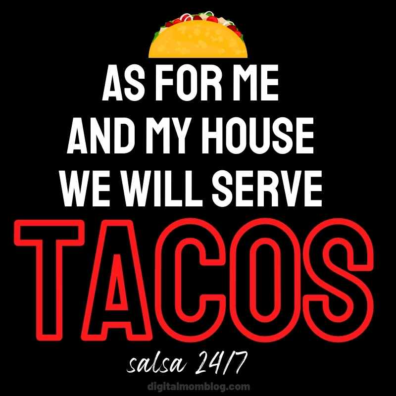 my house will serve tacos meme