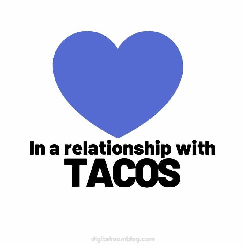 relationship with tacos meme