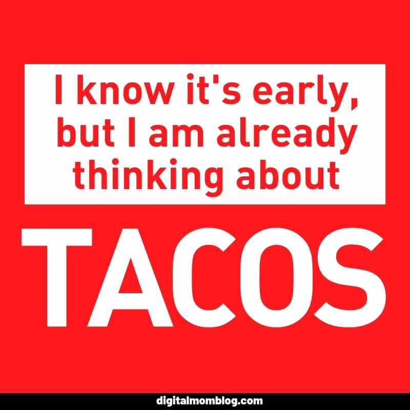 thinking about tacos meme